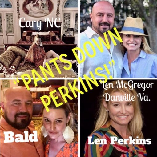 Carol Len McGregor Latham Perkins — 2nd marriage and still desperately wrecking her life-Pants Down Perkins!!